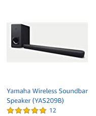 The best Yamaha Wireless Soundbar Speaker (YAS209B)